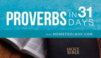 Proverbs in 31 Days with MomsToolbox