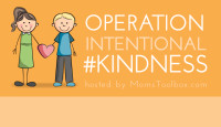Operation Intentional #Kindness: August Missions