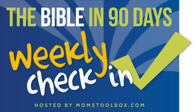 Bible in 90 Days Week 7