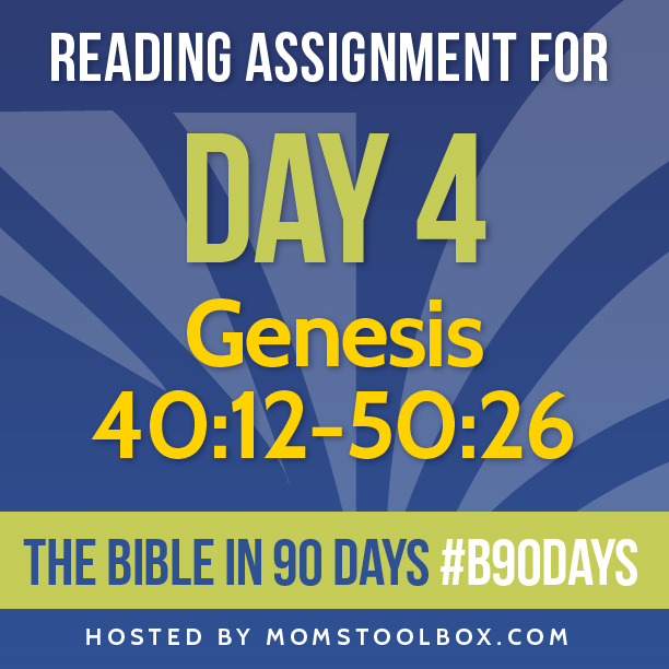 Bible in 90 Days Reading Assignment: Day 4 | MomsToolbox.com