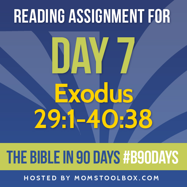 Bible in 90 Days Reading Assignment: Day 7 | MomsToolbox.com