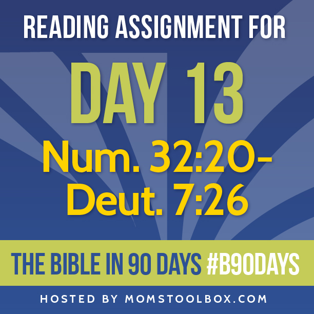 Bible in 90 Days Reading Assignment: Day 13 | MomsToolbox.com