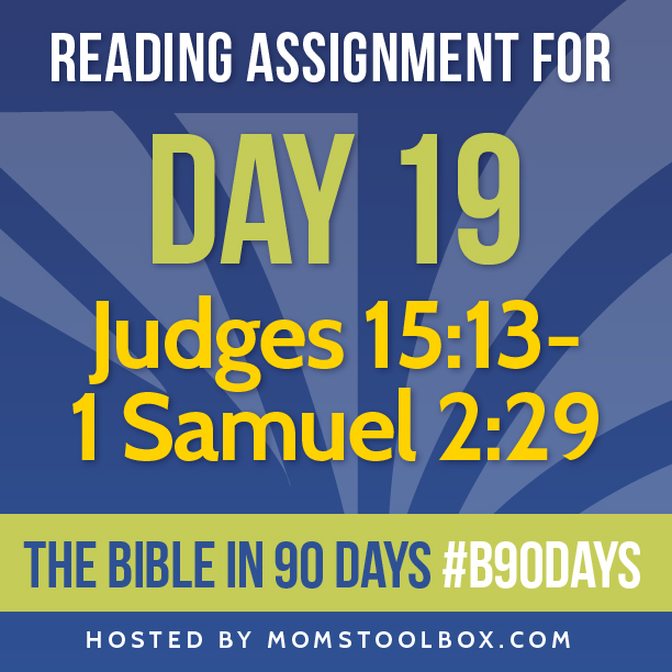 Bible in 90 Days Reading Assignment: Day 19 | MomsToolbox.com