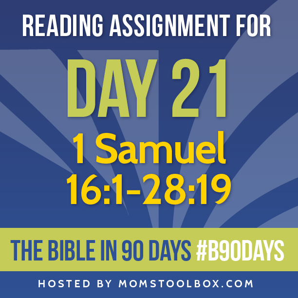 Bible in 90 Days Reading Assignment: Day 21 | MomsToolbox.com