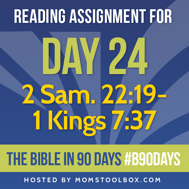 Bible in 90 Days Reading Assignment: Day 24 | MomsToolbox.com
