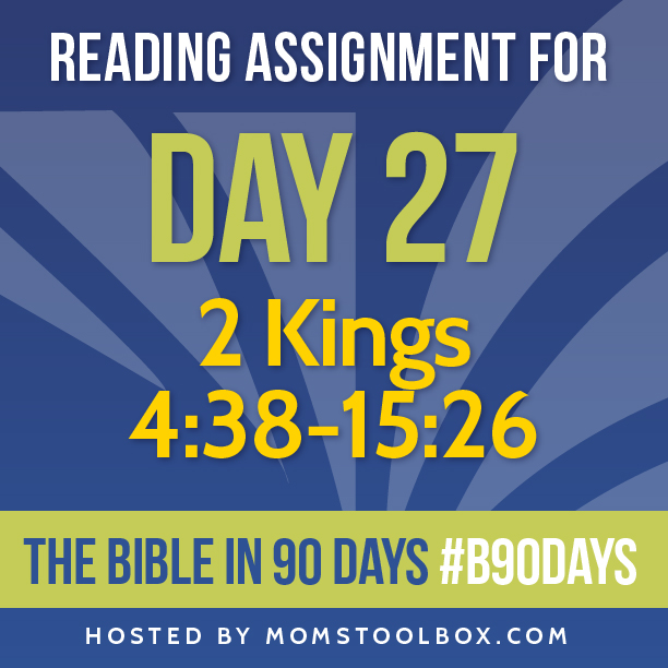 Bible in 90 Days Reading Assignment: Day 27 | MomsToolbox.com