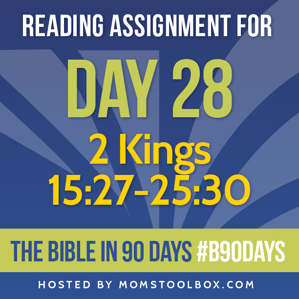 Bible in 90 Days Reading Assignment: Day 28 | MomsToolbox.com