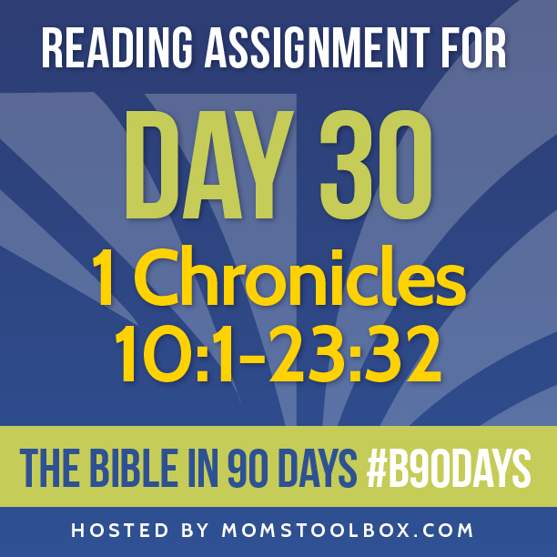 Bible in 90 Days Reading Assignment: Day 30 | MomsToolbox.com