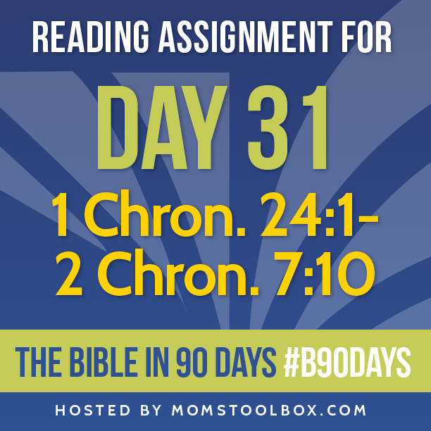 Bible in 90 Days Reading Assignment: Day 31 | MomsToolbox.com