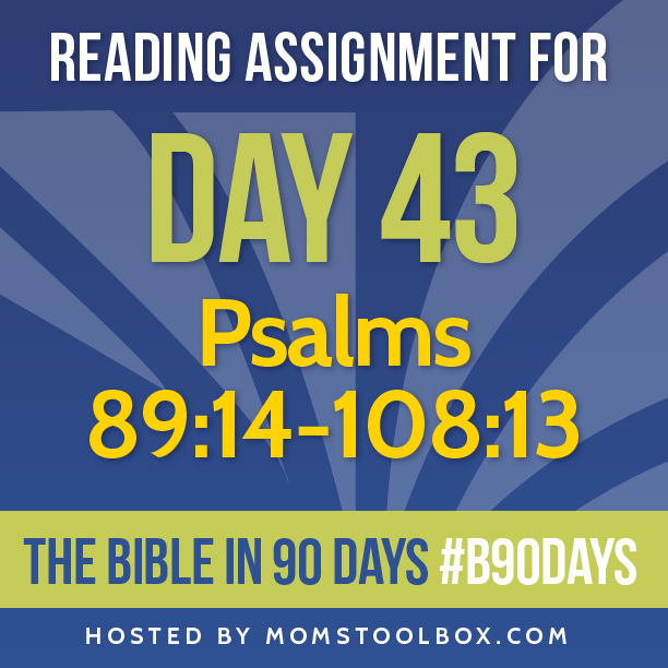 Bible in 90 Days Reading Assignment: Day 43 | MomsToolbox.com