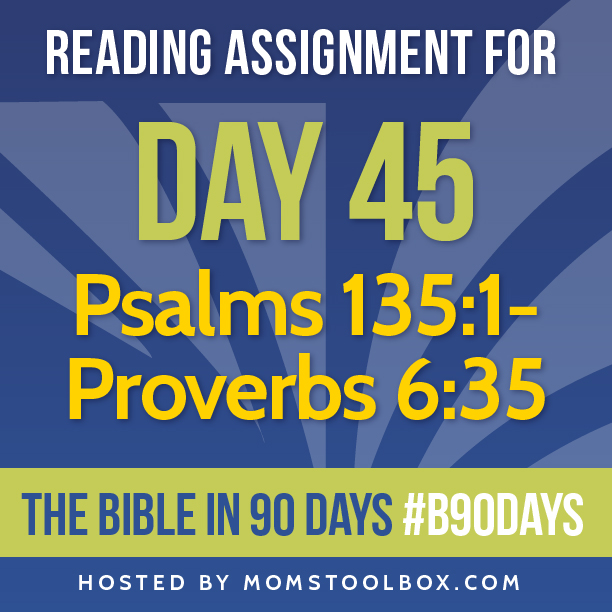 Bible in 90 Days Reading Assignment: Day 45 | MomsToolbox.com