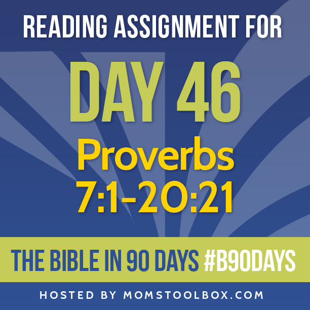 Bible in 90 Days Reading Assignment: Day 46   MomsToolbox.com