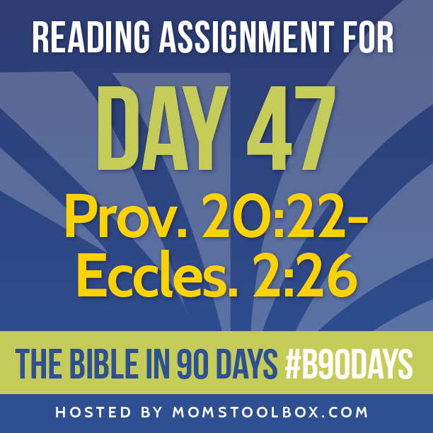 Bible in 90 Days Reading Assignment: Day 47 | MomsToolbox.com