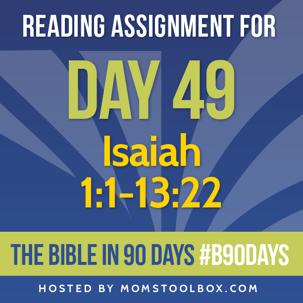 Bible in 90 Days Reading Assignment: Day 49 | MomsToolbox.com
