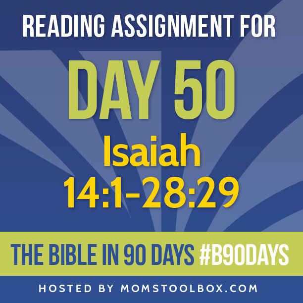 Bible in 90 Days Reading Assignment: Day 50 | MomsToolbox.com