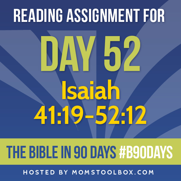 Bible in 90 Days Reading Assignment: Day 52 | MomsToolbox.com