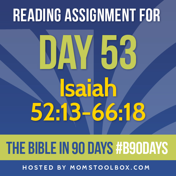 Bible in 90 Days Reading Assignment: Day 53 | MomsToolbox.com
