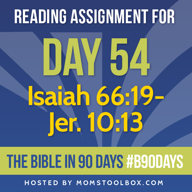 Bible in 90 Days Reading Assignment: Day 54 | MomsToolbox.com