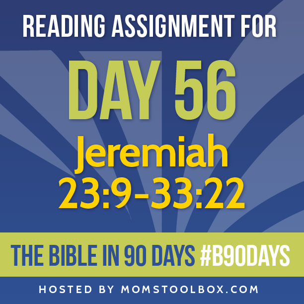Bible in 90 Days Reading Assignment: Day 56 | MomsToolbox.com