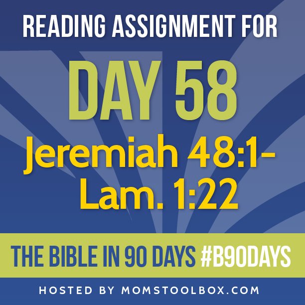 Bible in 90 Days Reading Assignment: Day 58 | MomsToolbox.com