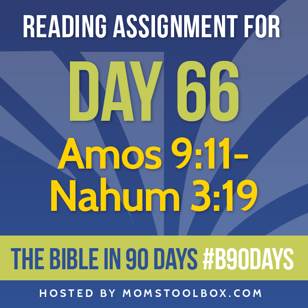 Bible in 90 Days Reading Assignment: Day 66 | MomsToolbox.com