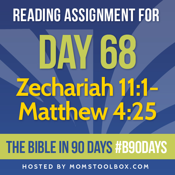 Bible in 90 Days Reading Assignment: Day 68 | MomsToolbox.com