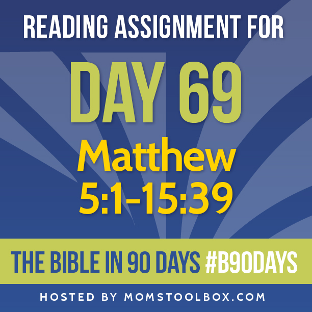 Bible in 90 Days Reading Assignment: Day 69   MomsToolbox.com