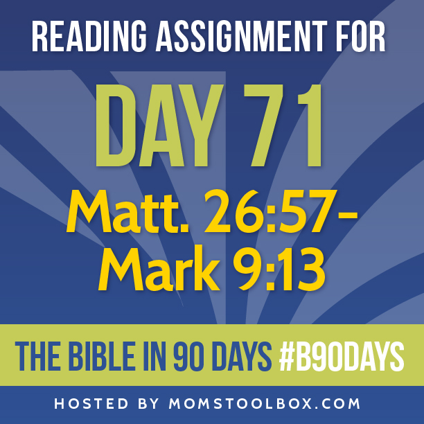 Bible in 90 Days Reading Assignment: Day 71 | MomsToolbox.com