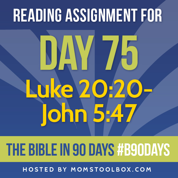 Bible in 90 Days Reading Assignment: Day 75 | MomsToolbox.com