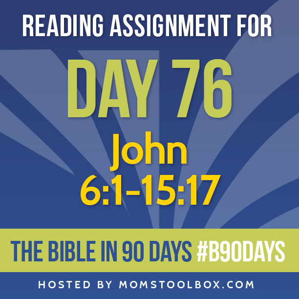 Bible in 90 Days Reading Assignment: Day 76 | MomsToolbox.com