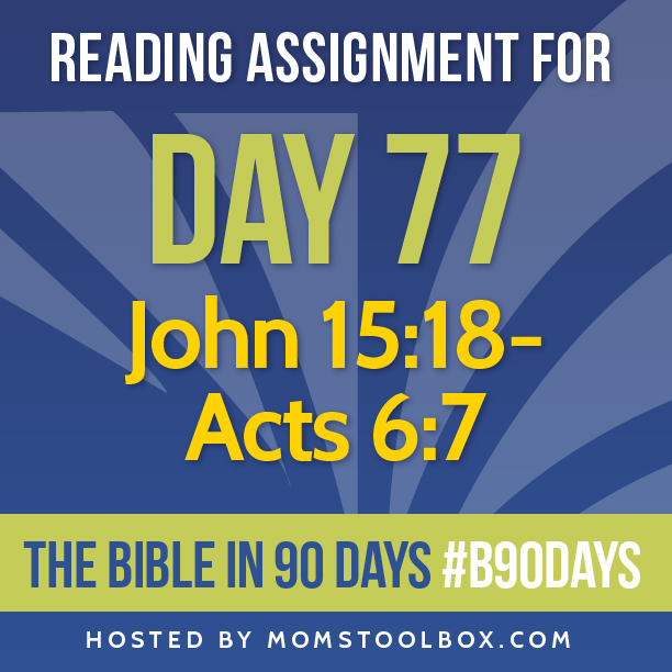 Bible in 90 Days Reading Assignment: Day 77 | MomsToolbox.com