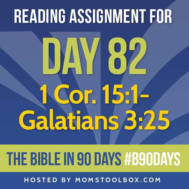 Bible in 90 Days Reading Assignment: Day 82 | MomsToolbox.com