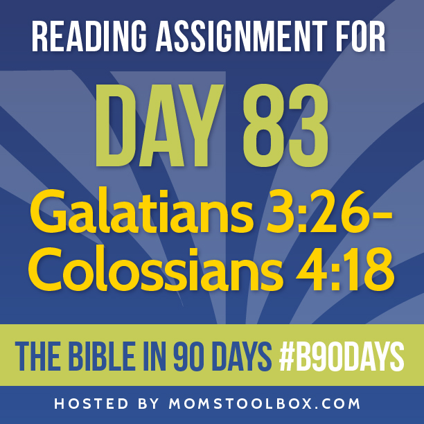Bible in 90 Days Reading Assignment: Day 83 | MomsToolbox.com