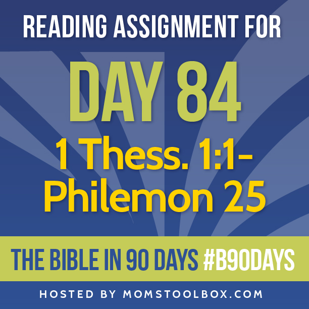 Bible in 90 Days Reading Assignment: Day 84 | MomsToolbox.com