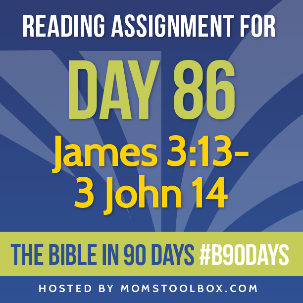 Bible in 90 Days Reading Assignment: Day 86 | MomsToolbox.com