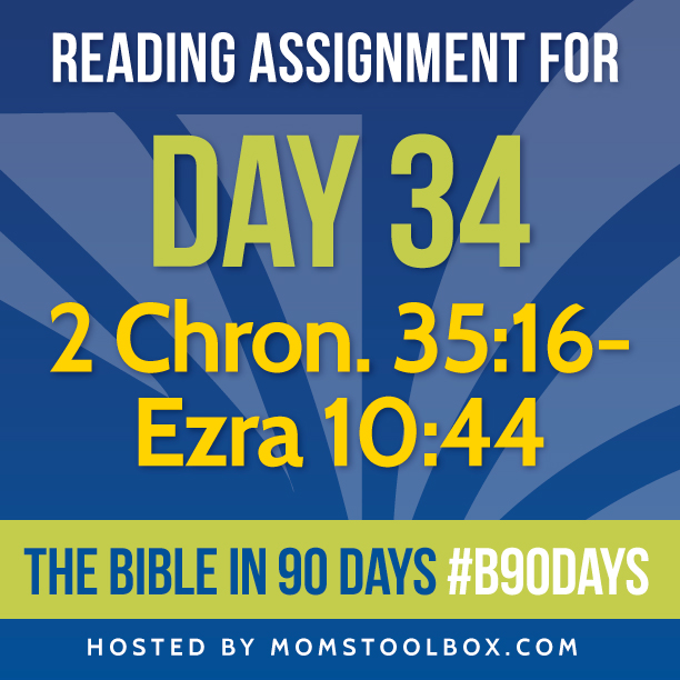 Bible in 90 Days Reading Assignment: Day 34 | MomsToolbox.com