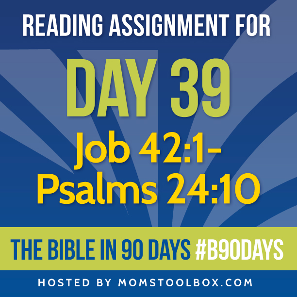 Bible in 90 Days Reading Assignment: Day 39 | MomsToolbox.com
